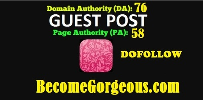 Guest Post On Becomegorgeous DA 76 Dofollow Blog