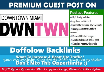 Write & Publish a guest post on Down Town Miami