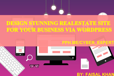 Design Stunning RealEstate site For Your Business via Wordpress