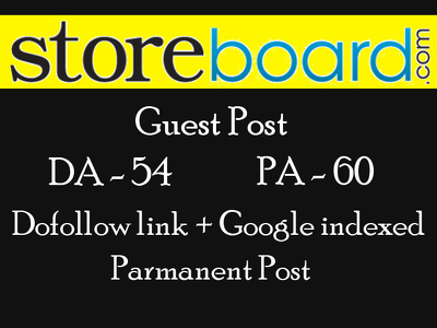 Publish a great post with Do follow link on storebored