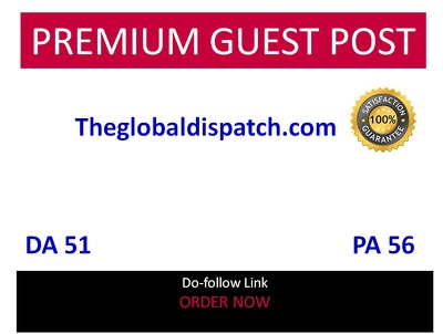 Publish guest post in theglobaldispatch - theglobaldispatch.com