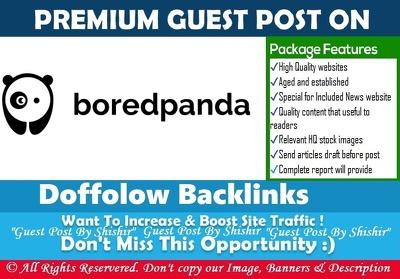 Write & guest post an article in boredpanda.com (DA 83 PA 60)