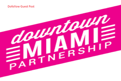 publish Guest Post On Downtownmiami.com with Dofollow Link