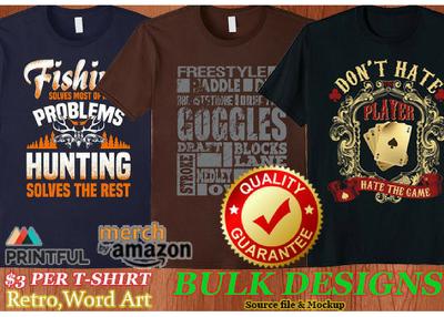 Bulk Custom T Shirt 5 Designs For Merch By Amazon
