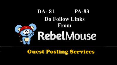 Publish a guest post on Rebelmouse.com (DA 72 , PR 6 ) DOFOLLOW