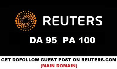 Publish a guest post on Reuters.com DA 95 with Dofollow Backlink