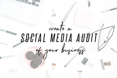 Create a full social media audit of your business