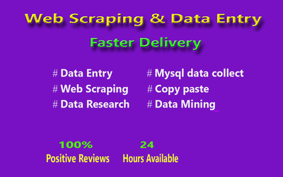 Web Scraping, Data Entry, Data Reasearch And Data Mining