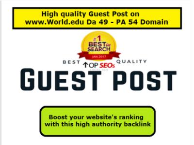 High Quality Guest Post on http://world.edu Da 49 - PA 54 Domain