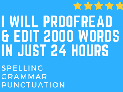 Proofread And Edit 2000 Words Professionally