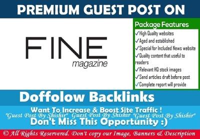 Guest post on Fine Magazine - Finehomesandliving.com Dofollow