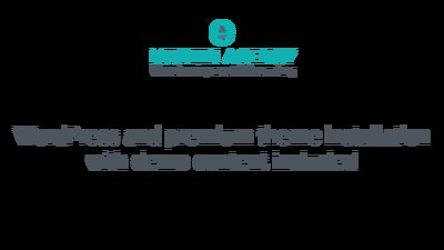 Install WordPress, premium theme and import demo content