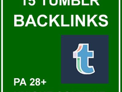 15 High PA 28+ Rank Pushing Tumblr Backlinks