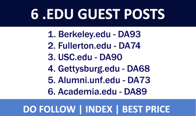 Publish 6 HQ Guest Posts on .EDU Websites - DA 80+, Dofollow
