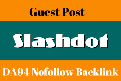 Write And Publish Guest Post On Slashdot _ Slashdot.org DA 94