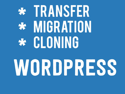 Transfer , Move Wordpress to Another Host, Website Migration