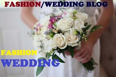 Guest Post On Fashion OR Wedding Niche DA60 PA72 TF49 Niche Blog