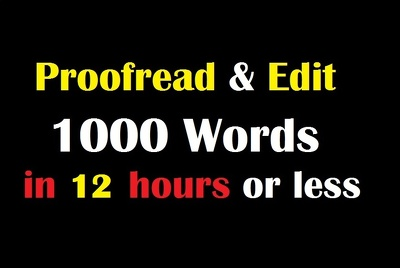 Proofread and edit 1000 words of any type of writing
