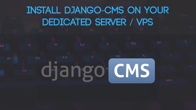 Install Django-CMS on your server / VPS
