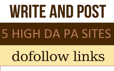Publish guest post on 5 high PA DA do follow sites
