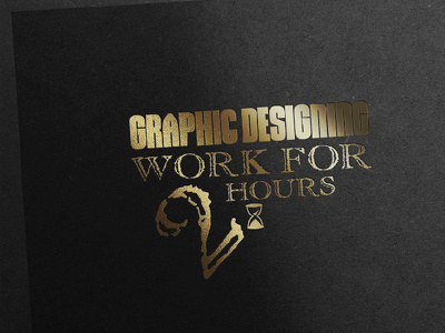 Do all type of graphic designing work for 2 hours