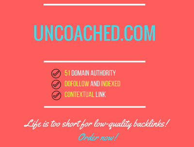 Add a guest post on uncoached.com, DA 51