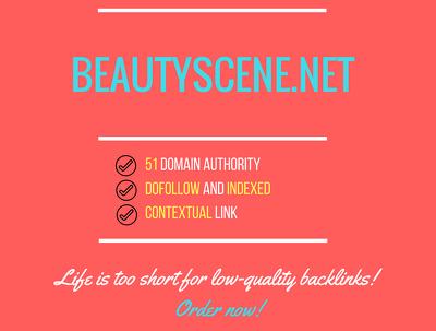 Add a guest post on beautyscene.net, DA 51