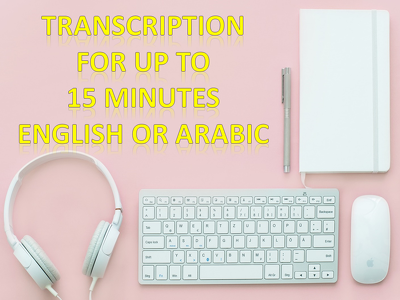 Deliver transcription for up to 10 minutes in English or Arabic