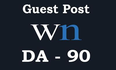 "Write & Publish DO-FOLLOW Guest Post on ""WN"" DA-90"