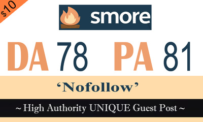 "Write and publish UNIQUE Guest Post on ""SMORE"" DA-78"