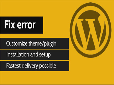 Fix Any Kinds of Wordpress Issue, Errors Professionally