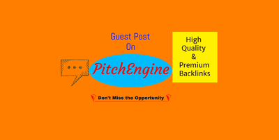 Write & publish on Pitchengine.com with dofollow backlinks