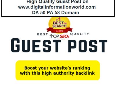 High Quality Guest Post on digitalinformationworld.com DA50 PA58