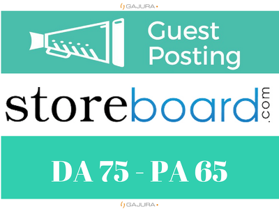 Publish a guest post on StoreBoard - StoreBoard.com - DA 75