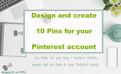 Design 10 Pins for Pinterest for your business or blog