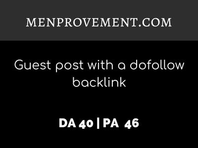 publish a guest post on MENPROVEMENT.COM| DA40 | Dofollow