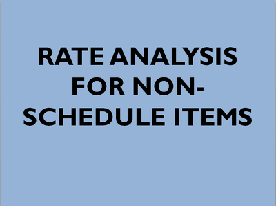 Make Rate Analysis for non-schedule civil items