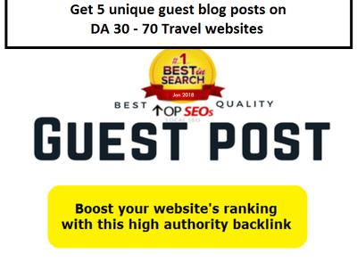 Place 5 unique guest blog posts on DA30-70 travel websites