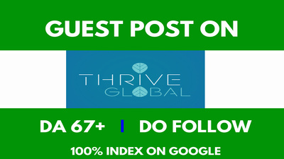Publish Dofollow Guest Post On Thriveglobal with DA-67