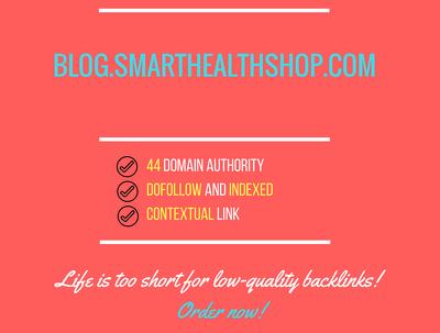 Add a guest post on blog.smarthealthshop.com, DA 44