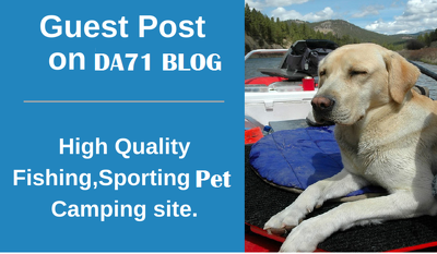 guest post on Pet fishing Sporting camping DA71 Dofollow link