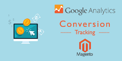 Magento Google Analytics Conversion Tracking setup