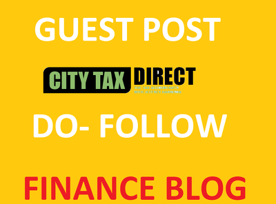 Publish Guest Post on Citytaxdirect.co.uk - Finance Blog