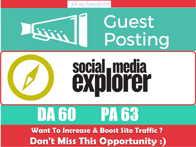 Write & Publish a guest post on SocialMediaExplorer.com DA60