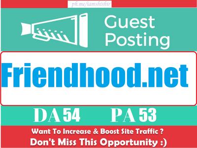 Write & Publish a guest post on Friendhood.net | DA 55