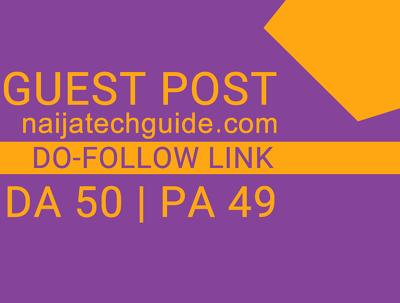 Guest Post On Tech Blog Naijatechguide - Naijatechguide.com