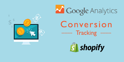 Setp Shopify Google Analytics Conversion Tracking