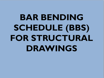 Make Bar Bending Schedule for Civil Works