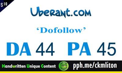 """Write And Publish A Guest Post On Nofollow """"Uberant"""" DA-52"""