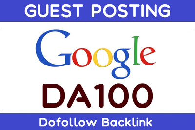 Place Guest Post on DA100 Google.com DOFOLLOW Link